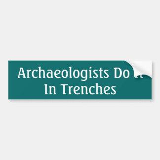 Archäologen tun es… autoaufkleber