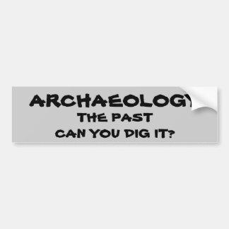Archäologie-Wortspiel. Die Vergangenheit kann Sie Autoaufkleber