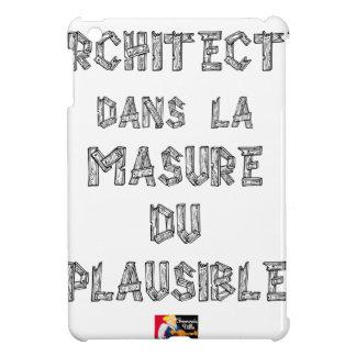 ARCHITEKT in der HÜTTE des VERTRETBAREN Hülle Für iPad Mini