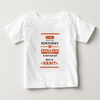 Aristoteles sind wir, was wir wiederholt tun baby t-shirt