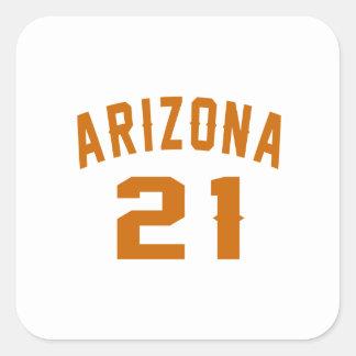 Arizona 21 Geburtstags-Entwürfe Quadratischer Aufkleber