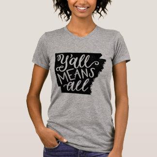 "Arkansas ""Sie bedeuten allen"" T-Shirt"