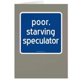 armer, verhungernder Spekulant Grußkarte