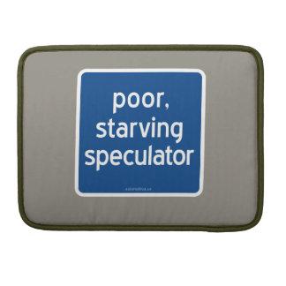 armer, verhungernder Spekulant MacBook Pro Sleeve