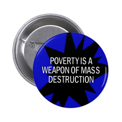 Armut ist ein wmd buttons