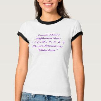Arnold Chiari Malformartion: (A.C.M.) 2, 3.… T-Shirt