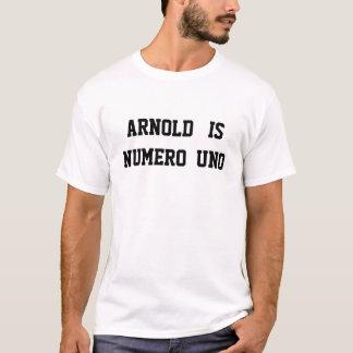 ARNOLD IST NUMERO UNO T-Shirt