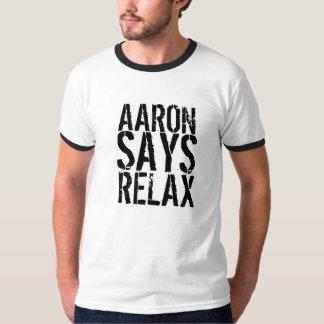 ARRON SAGT SICH ENTSPANNEN T-Shirt