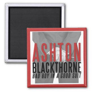 Ashton Blackthorne wird zu Ihnen Magneten Quadratischer Magnet