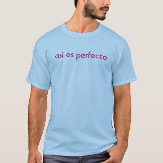 """""""asi es perfecto"""" T-Stück T-Shirt"""