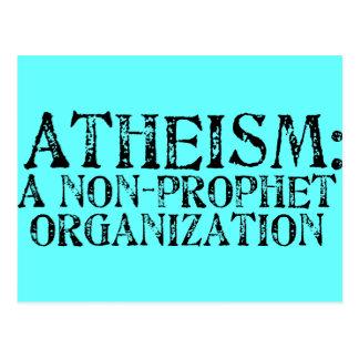 Atheismus: Eine Nicht-Prophet Organisation Postkarte