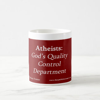 Atheisten: Die Qualitätskontrolle-Abteilung des Kaffeetasse