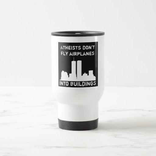 Atheisten fliegen Flugzeuge nicht in Gebäude Kaffee Haferl
