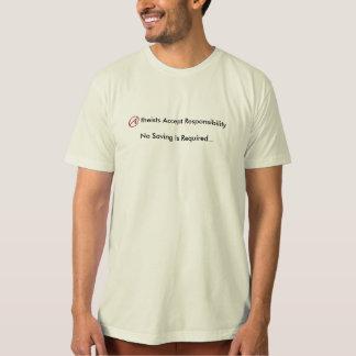 Atheisten nehmen Verantwortung kein Retten T-Shirt
