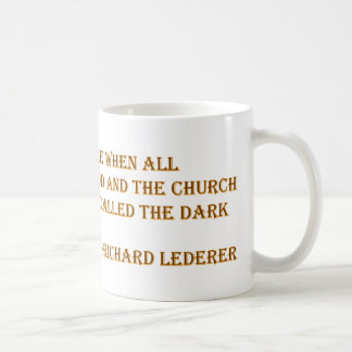 Atheisten-Zitate - Richard Lederer Tasse