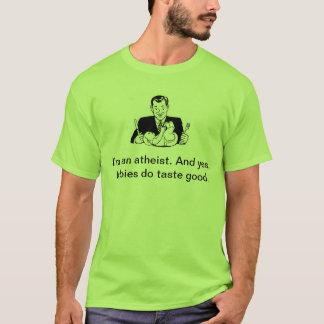 Atheistischer Babyesser T-Shirt