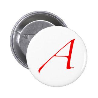 Atheistisches Scharlachrot Buchstabe-Knopf- Runder Button 5,7 Cm