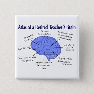 Atlas des Gehirns eines pensionierten Lehrers Quadratischer Button 5,1 Cm