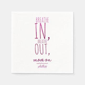 Atmen Sie atmen herein heraus motivierend Papierserviette