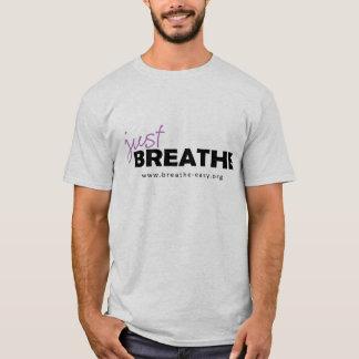 Atmen Sie einfach T-Shirt