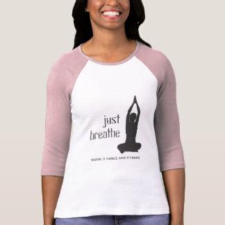 Atmen Sie einfach Yoga T-Shirt