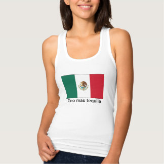 Auch Más Tequila! Tank Top