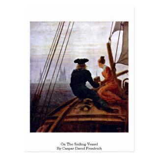 Auf dem Segeln-Schiff durch Caspar David Friedrich Postkarte