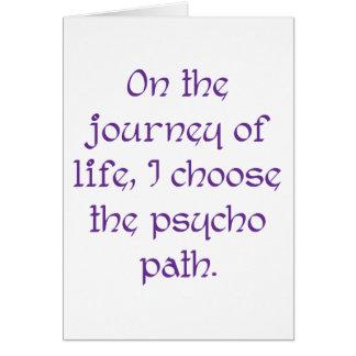 Auf der Reise des Lebens wähle ich den psychischen Karte