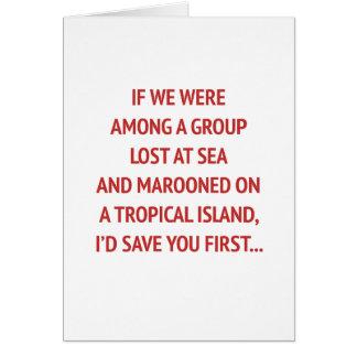 Auf einer Insel mit Ihnen lustigen Valentinsgruß Karte