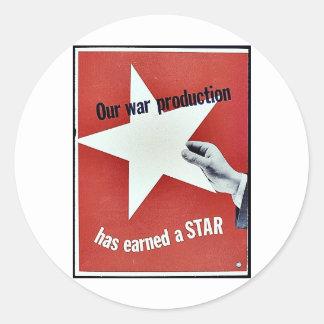 Auf Krieg hat Produktion einen Stern erworben Runde Aufkleber