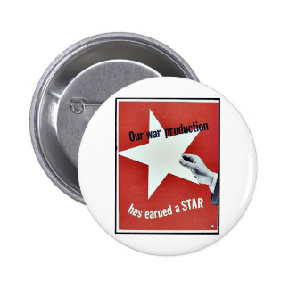 Auf Krieg hat Produktion einen Stern erworben Anstecknadelbuttons