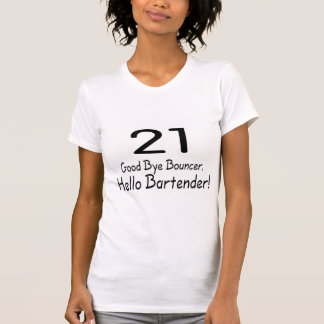 Auf Wiedersehen Barkeeper des Prahler-21 hallo T-Shirt