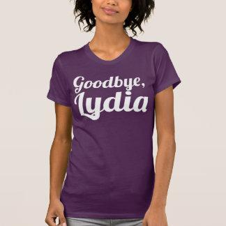 Auf Wiedersehen Lydia amerikanischer T-Shirt