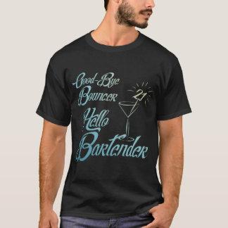 Auf Wiedersehen Prahler-hallo Barkeeper-21. T-Shirt