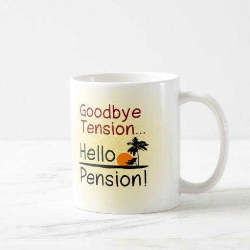 Auf Wiedersehen Spannung, hallo Pensions-lustiger Tee Haferl