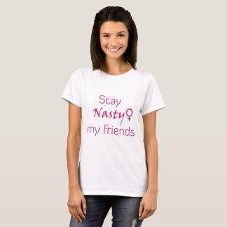 Aufenthalt eklig meine Freunde! T-Shirt