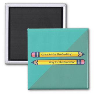 Aufenthalt für den Grammatik-Magneten Quadratischer Magnet