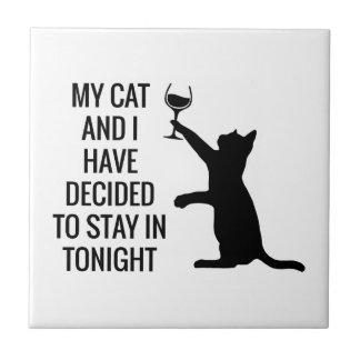 Aufenthalt herein mit Katze heute Abend Keramikfliese
