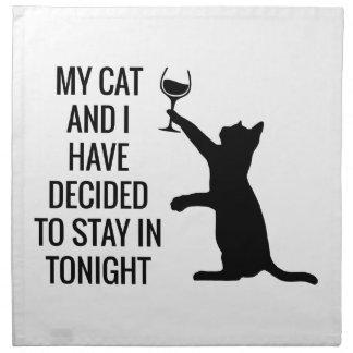 Aufenthalt herein mit Katze heute Abend Serviette
