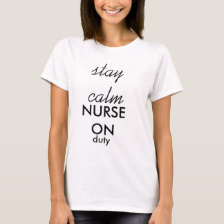 Aufenthalt-Ruhe, pflegen im Dienst T-Shirt