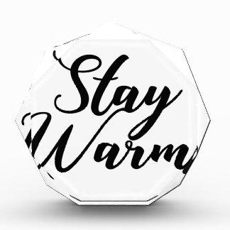 Aufenthalt-Warm Acryl Auszeichnung