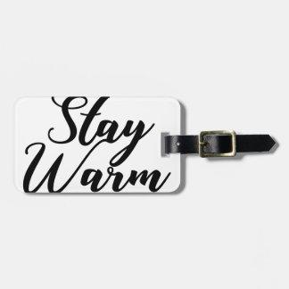 Aufenthalt-Warm Kofferanhänger