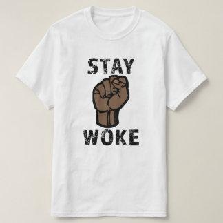 Aufenthalt weckte - schwarze Leben sind von T-Shirt