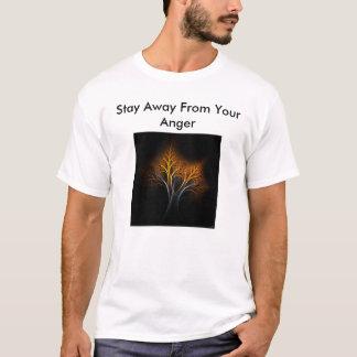 Aufenthalt weg von Ihrem Ärger (fortgesetzt) T-Shirt