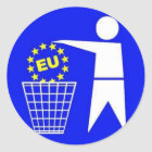 Aufkleber: Anti EU Protest Runder Aufkleber