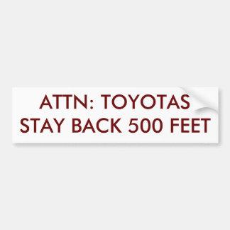 AUFMERKSAMKEIT: TOYOTAS AUFENTHALT ZURÜCK 500 FUSS AUTOAUFKLEBER