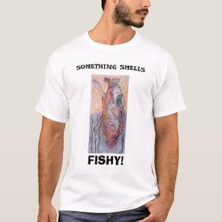Auftauchen, ETWAS RIECHT, FISCHARTIG! T-Shirt