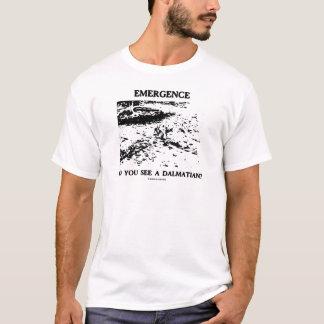 Auftauchen sehen Sie einen Dalmatiner? T-Shirt