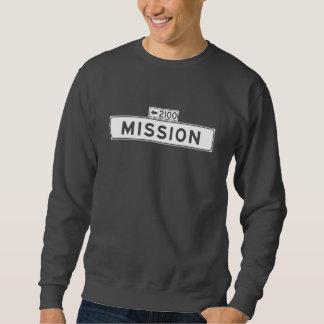 Auftrag-St., San Francisco Straßenschild Sweatshirt