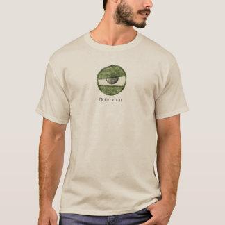 AUGAPFEL W DER ZYKLOP-1E bin ich NICHT RECHTER T-Shirt